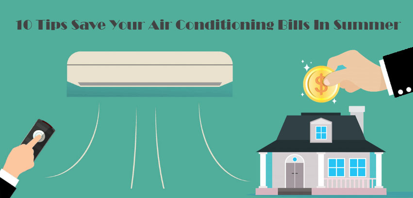Save AC Bills in Summer